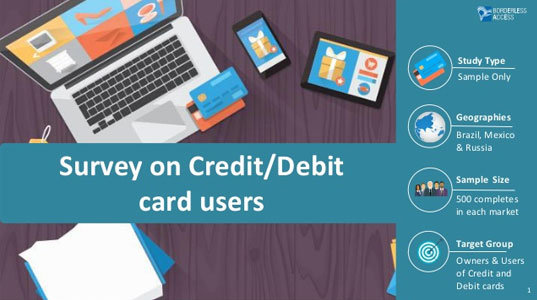 Survey on Debit or Credit card users